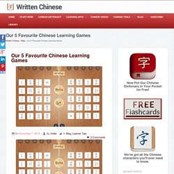 Our 5 Favourite Chinese Learning GamesWritten Chinese
