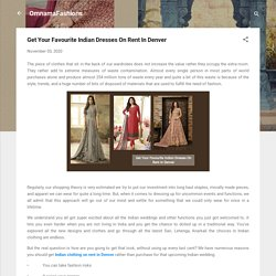 Get Your Favourite Indian Dresses On Rent In Denver