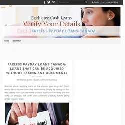 Faxless Payday Loans Canada- Loans That Can Be Acquired Without Faxing Any Documents