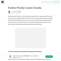 Faxless Payday Loans Canada – Justin Covert