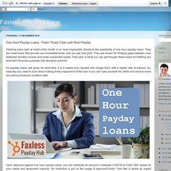 One Hour Payday Loans - Fetch Timely Cash until Next Payday