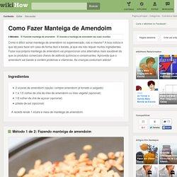 Como Fazer Manteiga de Amendoim: 14 Passos