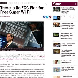 FCC super Wi-Fi plan: There is no plan.
