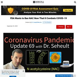 FDA Wants to Ban NAC Now That It Combats COVID-19
