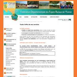 Le site de la FDFR89, Fédération des Foyers Ruraux de l'Yonne : Toute l'offre de nos services