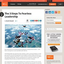 3 Steps to Fearless Leadership