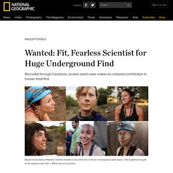 Wanted: Fit, Fearless Scientist for Huge Underground Find