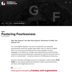 Fostering Fearlessness - Guerrilla Foundation