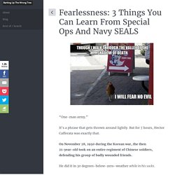 Fearlessness: 3 Things You Can Learn From Special Ops And Navy SEALS