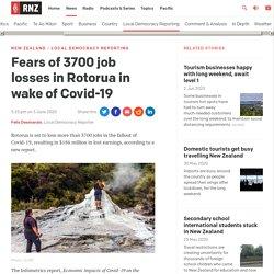 Fears of 3700 job losses in Rotorua in wake of Covid-19