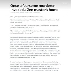 Once a fearsome murderer invaded a Zen master's home