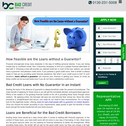How Feasible are the Loans without a Guarantor?