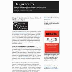 the Design Feast Blog: Blogger's Quest(ionnaire): Joanne Molina of The Curated Object