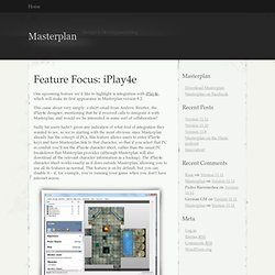 Feature Focus: iPlay4e - Masterplan