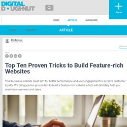 Top Ten Proven Tricks to Build Feature-rich Websites