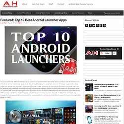 Featured: Top 10 Best Android Launcher Apps