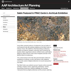 Sabin Featured in FRAC Centre's ArchiLab Exhibition