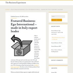 Featured Business: Ego International – made in Italy export leader