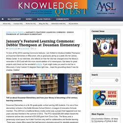 January's Featured Learning Commons: Debbie Thompson at Dousman Elementary