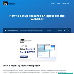 How to Setup Featured Snippets for the Website? - LIAINFRASERVICES