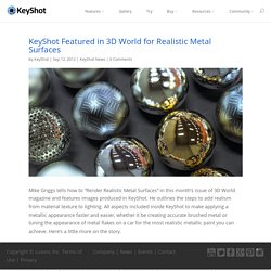 KeyShot Featured in 3D World for Realistic Metal Surfaces