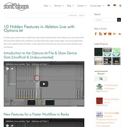 10 Hidden Features in Ableton Live with Options.txt