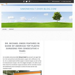 Dr. Michael Omidi Features In Guide of Americas Top Plastic Surgeons For Consecutive 4 Years