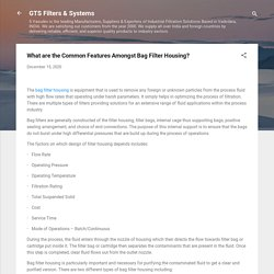 What are the Common Features Amongst Bag Filter Housing?