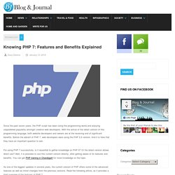Knowing PHP 7: Features and Benefits Explained