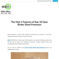 The Vital 5 Features of Ibzo 50 Clear Binder Sheet Protectors – IBZO Office
