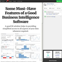 Some Must-Have Features of a Good Business Intelligence Software