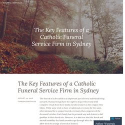The Key Features of a Catholic Funeral Service Firm in Sydney