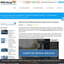 What features are offered by Computer Repair Service to Customers?