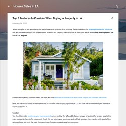 Top 5 Features to Consider When Properties for Sale in Los Angeles Yo