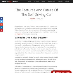 The Features and Future of the Self-Driving Car