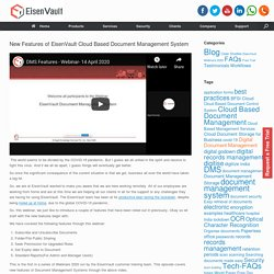 New Features of EisenVault Cloud Based Document Management System