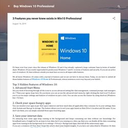 3 Features you never knew exists in Win10 Professional