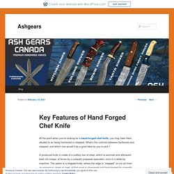 Key Features of Hand Forged Chef Knife