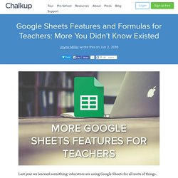 Google Sheets Features and Formulas for Teachers: More You Didn't Know Existed