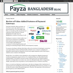 What Are Smart Quality Of An Exquisite Payment Gateway For Bangladeshis?