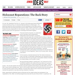Holocaust Reparations: The Back Story