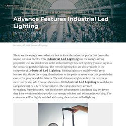 Advance Features Industrial Led Lighting - industrial lighting