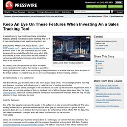 Keep An Eye On These Features When Investing An a Sales Tracking Tool