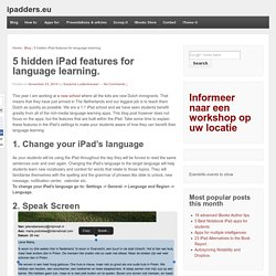 5 hidden iPad features for language learning.