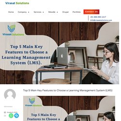 Top 5 Key Features to Choose a Learning Management System (LMS)