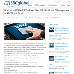 What Kind Of Useful Features You Will Get Under 'Management' In SBCGlobal Email?