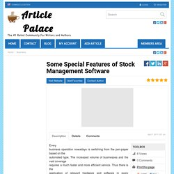 Some Special Features of Stock Management Software
