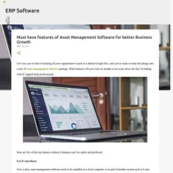 Must have features of Asset Management Software for better Business Growth