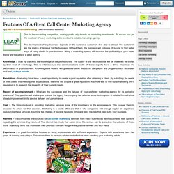 Features Of A Great Call Center Marketing Agency
