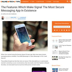 The Features Which Make Signal The Most Secure Messaging App In Existence